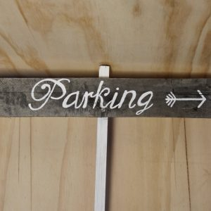 Rustic Wooden Sign Parking, Wedding Hire Auckland